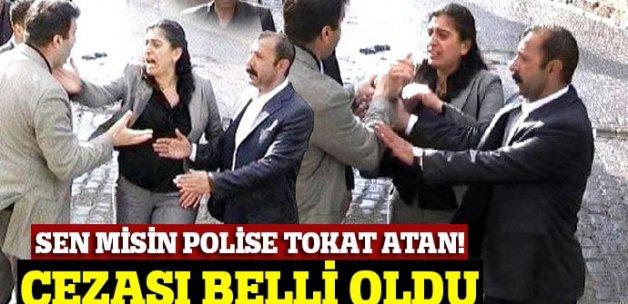 Sebahat Tuncel'in polise attığı tokatın cezası belli oldu