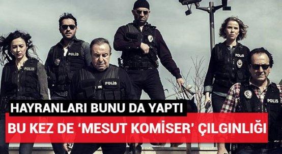 Sosyal medyada Hüsnü Çoban'dan sonra Mesut Komiser çılgınlığı!