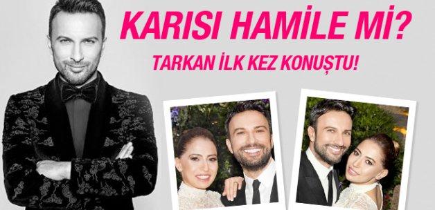 Tarkan karısı hakkında ilk kez konuştu! Pınar Dilek hamile mi?