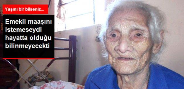 120 Yaşındaki Kadın Emekli Maaşının Peşine Düşünce Yaşadığı Ortaya Çıktı