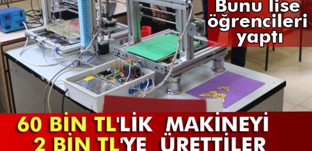 60 bin TL'lik makineyi 2 bin TL'ye ürettiler