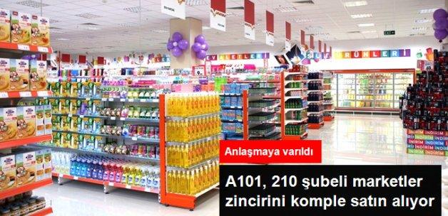 A101, 210 Şubeli Marketler Zincirini Komple Satın Alıyor