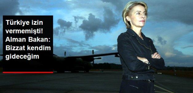 Alman Savunma Bakanı: İncirlik'e Bizzat Ben Gideceğim