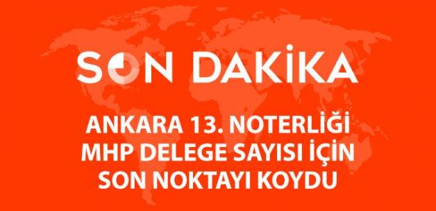 Ankara 13. Noterliği'nden Kurultay Açıklaması: Şu Ana Kadar 657 İmza Aldık