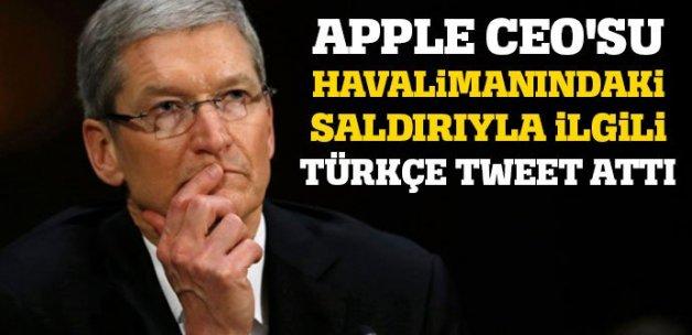 Apple CEO'su, havalimanındaki saldırıyla ilgili Türkçe tweet attı