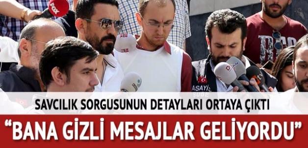 Atalay Filiz: Bana gizli mesajlar geliyordu