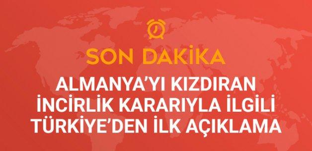 Bakan Çavuşoğlu: Siyasetçilerin İncirlik'e Ziyaretini Uygun Görmüyoruz