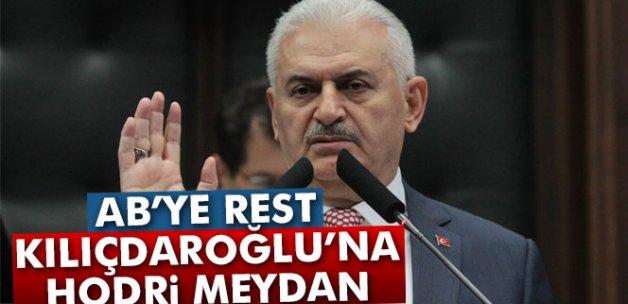 Başbakan Yıldırım'dan AB'ye rest, Kılıçdaroğlu'na hodri meydan