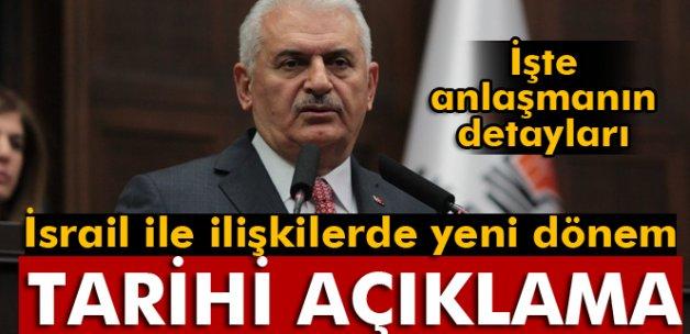 Başbakan Yıldırım'dan tarihi Türkiye-İsrail açıklaması