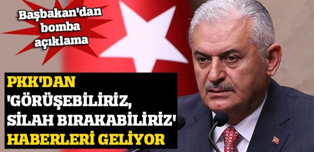Binali Yıldırım: PKK'dan 'görüşebiliriz, silahları bırakabiliriz' haberleri geliyor
