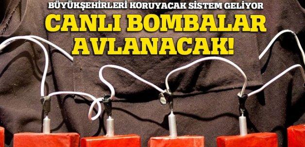 Canlı bombalar avlanacak!