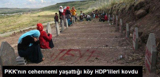 Cehennemi Yaşayan Tanışık Köylüleri HDP'lileri İstemedi