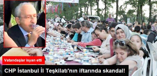 CHP İstanbul İl Başkanlığı'nın İftarında Skandal! Yemekler Yetmedi