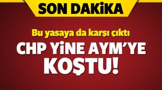CHP yine AYM'ye başvurdu!