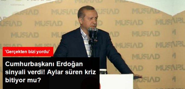 Cumhurbaşkanı Erdoğan Rusya'yla Yaşanan Krizin Biteceği Sinyalini Verdi