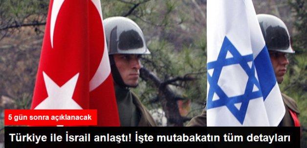 Deniz Zeyrek: Türkiye ve İsrail 26 Haziran'da Anlaştıklarını Açıklayacak