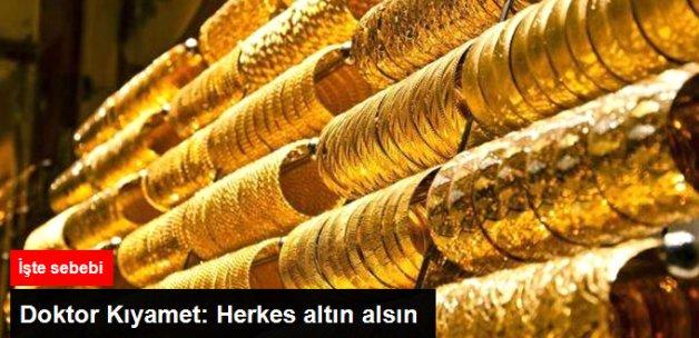 Doktor Kıyamet: Herkes Altın Alsın