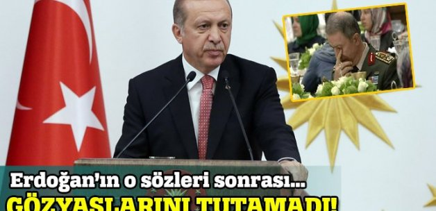 Erdoğan'ın o sözleri Hulusi Akar'ı duygulandırdı!
