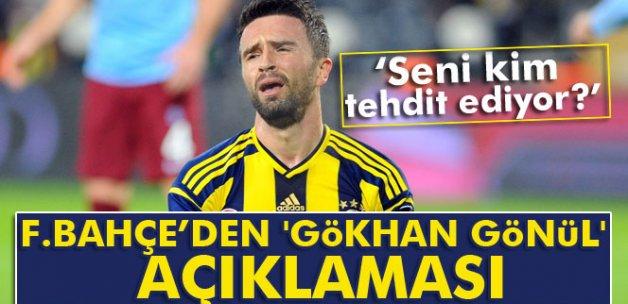 Fenerbahçe'den 'Gökhan Gönül' açıklaması