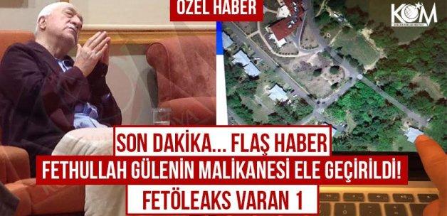 Fethullah Gülenin malikanesi ele geçirildi!