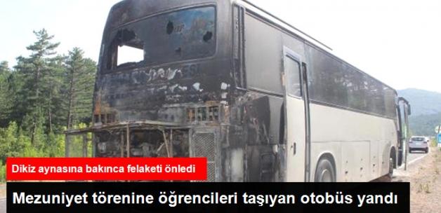 Öğrencileri Mezuniyet Törenine Götüren Otobüste Yangın Çıktı