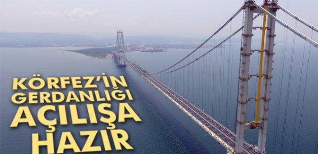 Osmangazi Köprüsü açılışa hazır