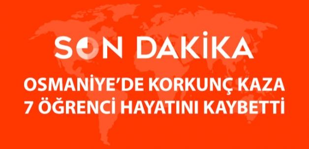 Osmaniye'de Kaza: 7 Öğrenci Öldü