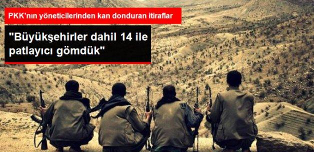 PKK'nın Yakalanan Üst Düzey Sorumluları: 14 İle Patlayıcı Gömdük