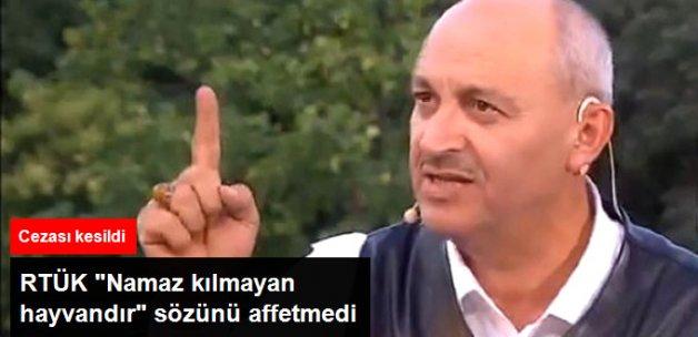 """RTÜK'ten TRT'ye """"Namaz kılmayan hayvandır"""" Cezası"""