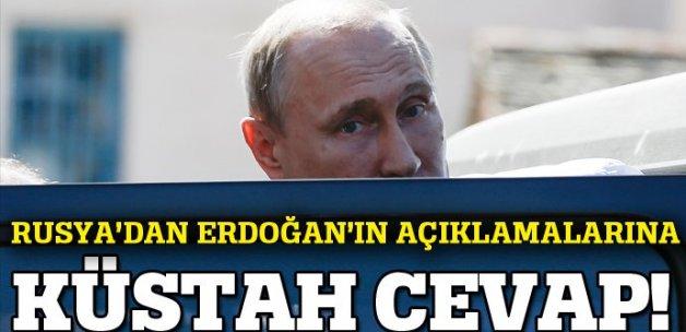 Rusya'dan Erdoğan'ın açıklamalarına cevap geldi