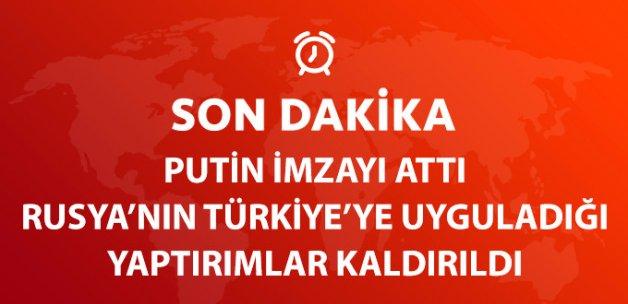 Rusya, Türkiye'ye Yönelik Yaptırımları Kaldırdı