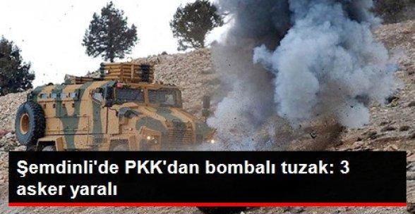 Şemdinli'de PKK'dan Bombalı Tuzak: 3 Asker Yaralı