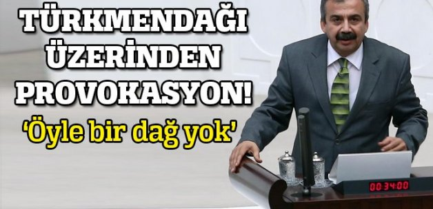 Sırrı Süreyya'dan 'Türkmendağı' provokasyonu