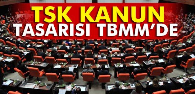 TSK Kanun Tasarısı TBMM'de
