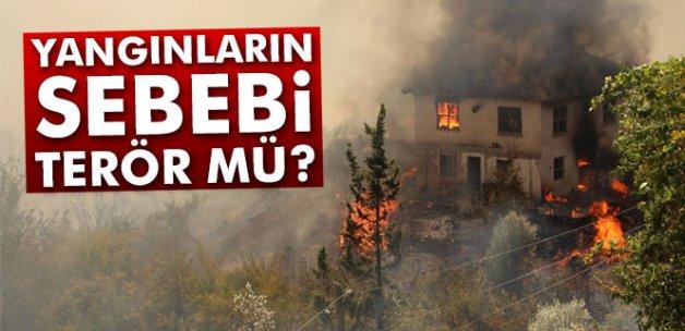 Yangınların sebebi terör mü?