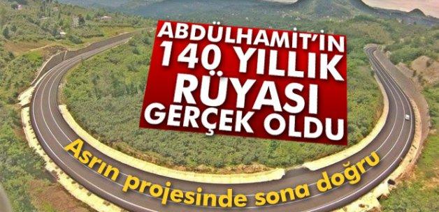 Abdülhamit'in 140 yıllık rüyası gerçek oldu