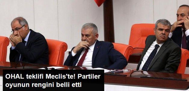 AK Parti ve MHP OHAL'e Evet', CHP ve HDP 'Hayır' Dedi