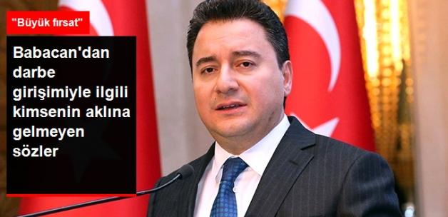 Ali Babacan: Darbe Girişimi Türkiye İçin Fırsat Olabilir