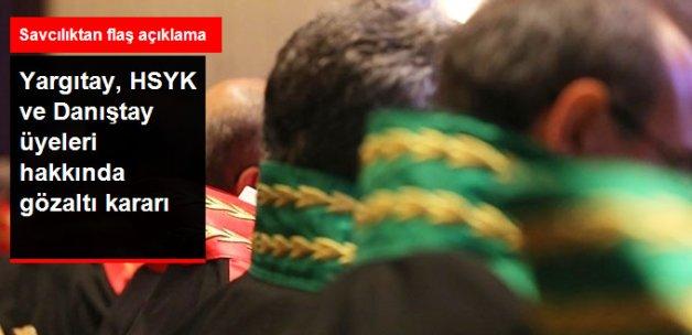 Ankara Cumhuriyet Başsavcılığı, Yargı Mensupları ve Askerler Hakkında Gözaltı Kararı Verdi