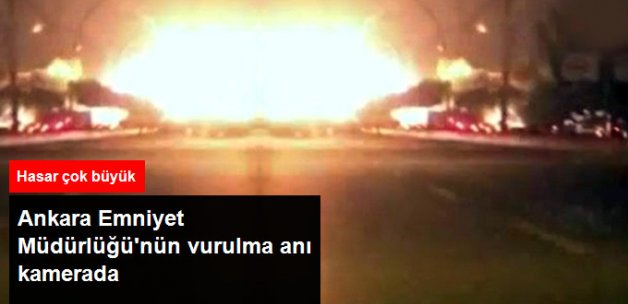 Ankara Emniyet Müdürlüğü'nün Vurulma Anı