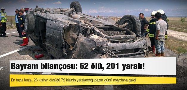 Bayram bilançosu: 62 ölü, 201 yaralı!