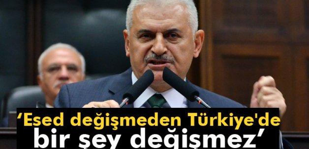 Binali Yıldırım: 'Esed değişmeden Türkiye'de bir şey değişmez'