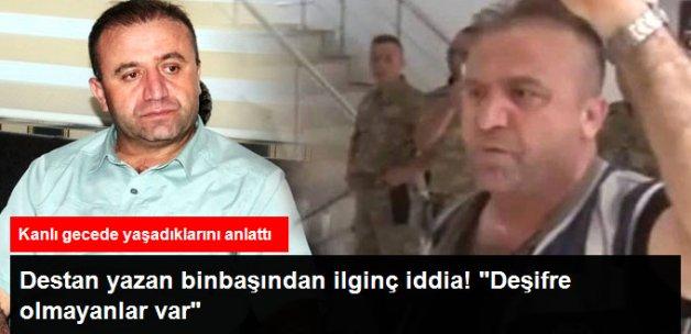"""Binbaşı Dedebağı: """"Deşifre Olmayıp Taraf Değiştirenler Var"""" Dedi"""