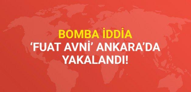 Bomba İddia! 'Fuat Avni' Ankara'da Yakalandı
