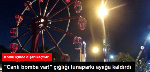 """Bursa'da Bir Lunaparkta """"Canlı Bomba Var Diye Bağıran"""" Kişi Paniğe Yol Açtı"""