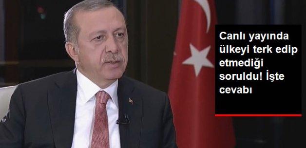 Cumhurbaşkanı Erdoğan: Cuma Gününden Beri Ülkemi