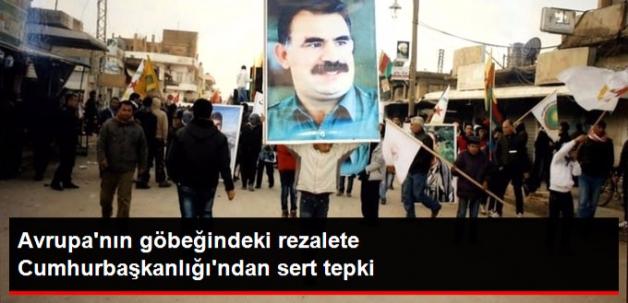 Cumhurbaşkanlığı Sözcüsü'nden Avrupa'daki PKK Propagandasına Sert Tepki