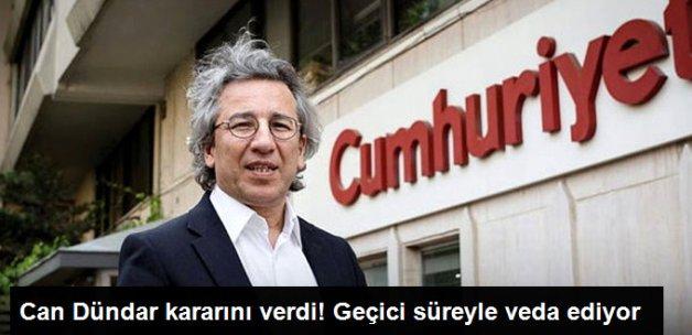 Cumhuriyet Genel Yayın Yönetmeni Can Dündar Görevini Bıraktı