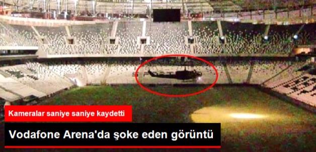 Darbeci Askerler Helikopterle Vodafone Arena'ya İnmiş