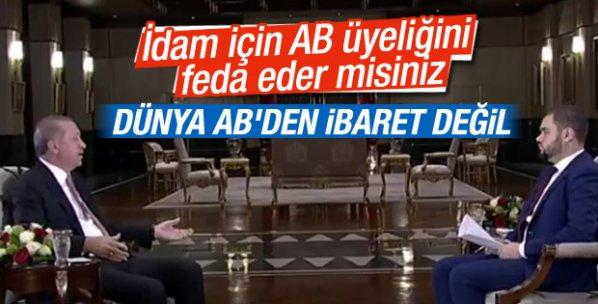 Erdoğan: Dünya AB'den ibaret değil
